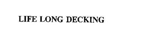 LIFE LONG DECKING