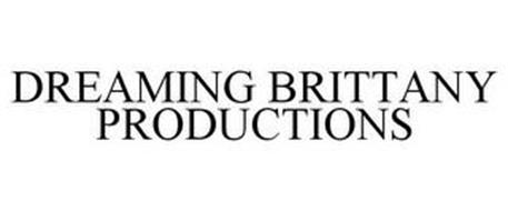 DREAMING BRITTANY PRODUCTIONS