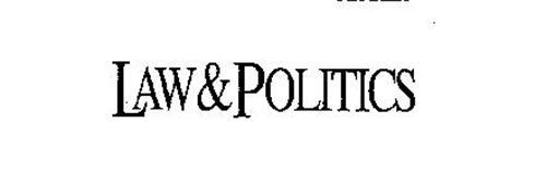 LAW & POLITICS