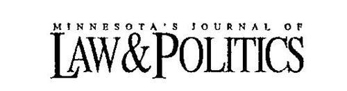 MINNESOTA'S JOURNAL OF LAW & POLITICS