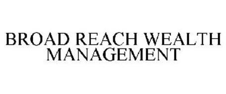 BROAD REACH WEALTH MANAGEMENT