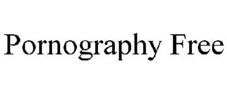 PORNOGRAPHY FREE