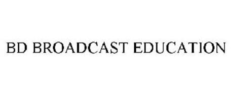 BD BROADCAST EDUCATION