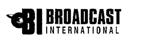 BI BROADCAST INTERNATIONAL