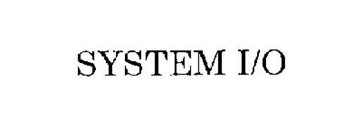SYSTEM I/O