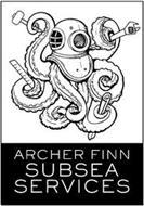 ARCHER FINN SUBSEA SERVICES