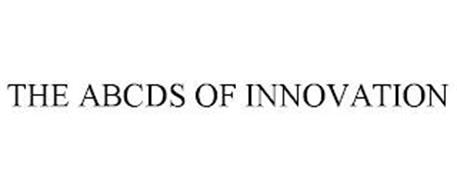 THE ABCDS OF INNOVATION