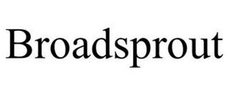 BROADSPROUT