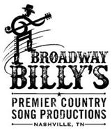 BROADWAY BILLY'S PREMIER COUNTRY SONG PRODUCTIONS NASHVILLE, TN