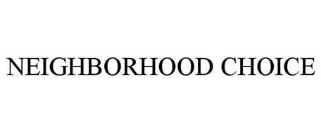 NEIGHBORHOOD CHOICE