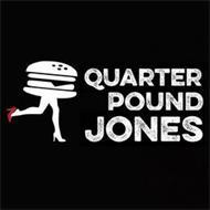 QUARTER POUND JONES