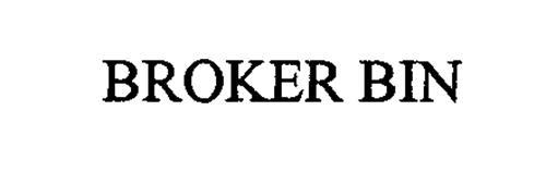 BROKER BIN