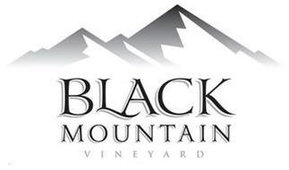 BLACK MOUNTAIN VINEYARD