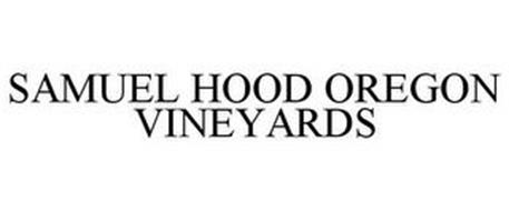 SAMUEL HOOD OREGON VINEYARDS