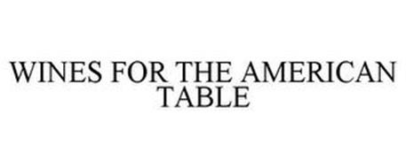 WINES FOR THE AMERICAN TABLE