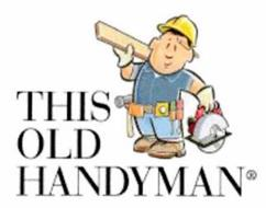 THIS OLD HANDYMAN