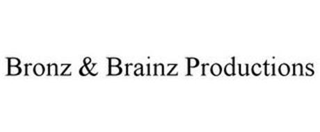 BRONZ & BRAINZ PRODUCTIONS