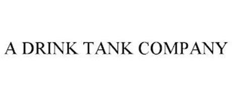 A DRINK TANK COMPANY