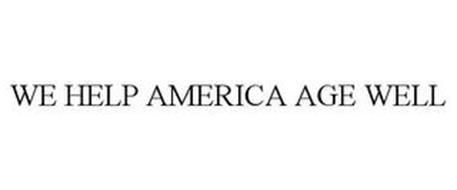 WE HELP AMERICA AGE WELL