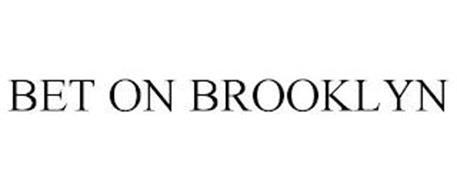 BET ON BROOKLYN