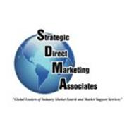"""STRATEGIC DIRECT MARKETING ASSOCIATES """"GLOBAL LEADERS OF INDUSTRY MARKET SEARCH AND MARKET SUPPORT SERVICES"""""""