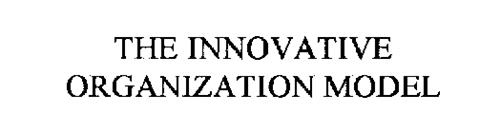 THE INNOVATIVE ORGANIZATION MODEL