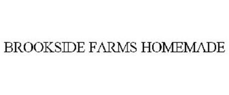 BROOKSIDE FARMS HOMEMADE