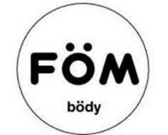 FOM BODY