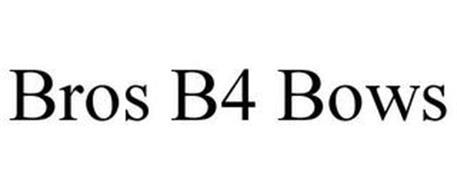 BROS B4 BOWS