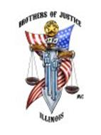 BROTHERS OF JUSTICE MC JFFJ ILLINOIS