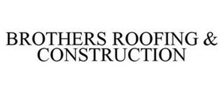 BROTHERS ROOFING & CONSTRUCTION