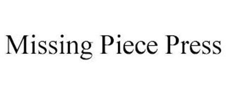MISSING PIECE PRESS
