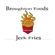 BROUGHTON FOODS JERK FRIES