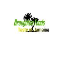 BROUGHTON FOODS TASTE OF JAMAICA
