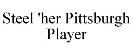 STEEL 'HER PITTSBURGH PLAYER