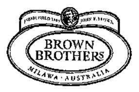BROWN BROTHERS MILAWA AUSTRALIA ESTABLISHED 1889 JOHN F. BROWN