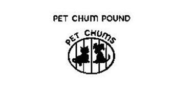 PET CHUM POUND PET CHUMS
