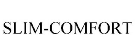 SLIM-COMFORT