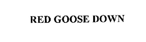 RED GOOSE DOWN