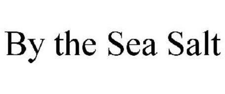 BY THE SEA SALT