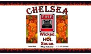 CHELSEA FIRE WICKED. HOT. SAUCE. PUSH IN PULL DOWN MUY CALIENTE