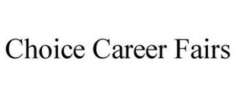 CHOICE CAREER FAIRS