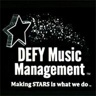 DEFY MUSIC MANAGEMENT, MAKING STARS IS WHAT WE DO.
