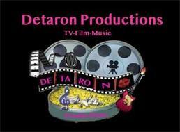 DETARON PRODUCTIONS TV-FILM-MUSIC