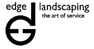 EDGE LANDSCAPING THE ART OF SERVICE