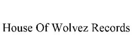 HOUSE OF WOLVEZ RECORDS
