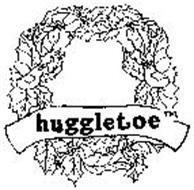 HUGGLETOE