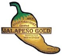JALAPEÑO GOLD GOLDEN GOURMET MILD CANDIED PERFECTLY HOT-N-SWEET THIRD COAST POTTERY AND GIFTS INC. NET WT. 8 OZ