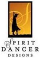 S SPIRIT DANCER DESIGNS