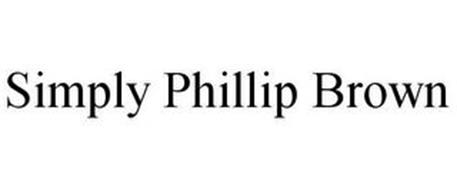 SIMPLY PHILLIP BROWN
